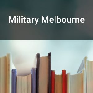 Military Melbourne