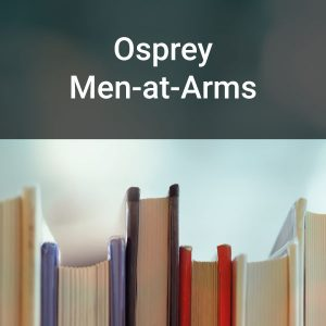 Osprey Men-at-Arms