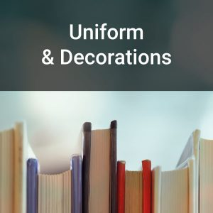 Uniform & Decorations